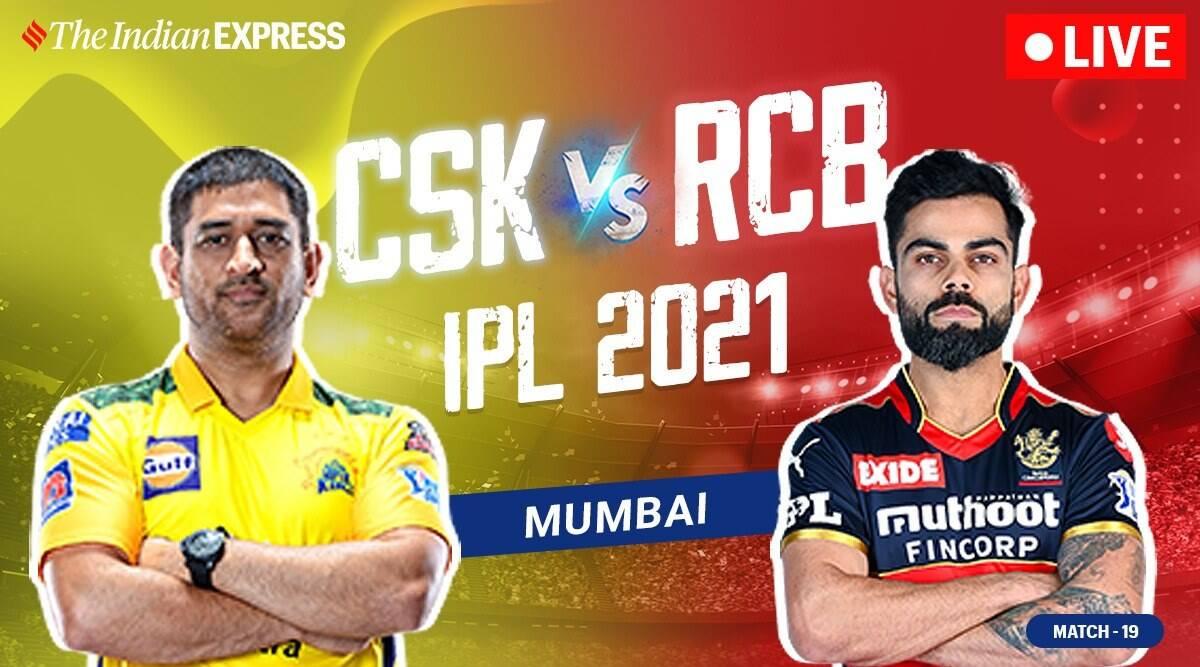 Ipl 2021 Csk Vs Rcb Live Cricket Score Online Battle For The Pole Place Report Wire